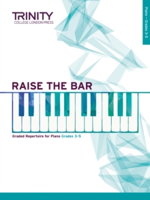 Raise the Bar Piano Book 2 (Grades 3-5), Sheet music Book
