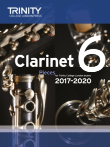 Clarinet Exam Pieces Grade 6 2017 2020 (Score & Part), Paperback Book