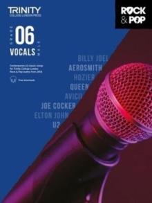 Trinity Rock & Pop 2018 Vocals Grade 6 (Male Voice), Sheet music Book