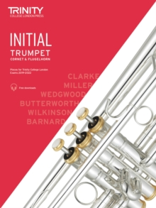Trinity College London Trumpet, Cornet & Flugelhorn Exam Pieces 2019-2022. Initial Grade, Sheet music Book