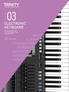 Trinity College London Electronic Keyboard Exam Pieces & Technical Work 2019-2022: Grade 3, Sheet music Book