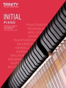 Trinity College London Piano Exam Pieces Plus Exercises 2021-2023: Initial, Sheet music Book