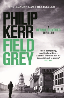 Field Grey : Bernie Gunther Thriller 7, EPUB eBook