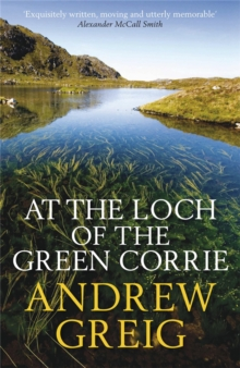 At the Loch of the Green Corrie, Paperback / softback Book
