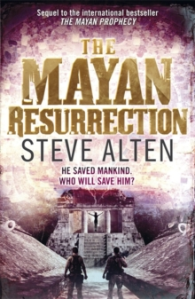 The Mayan Resurrection : Book Two of The Mayan Trilogy, Paperback Book