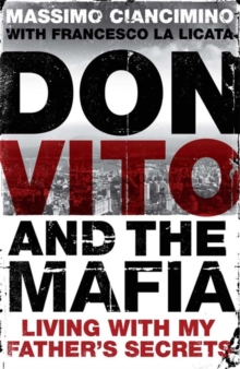 Don Vito and the Mafia : Living with My Father's Secrets, Paperback Book