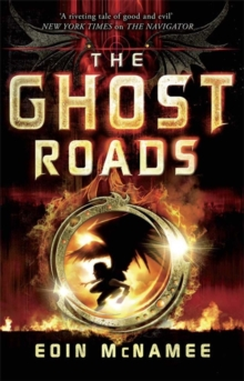 The Ring of Five Trilogy: Ghost Roads, The : Book 3, Paperback / softback Book