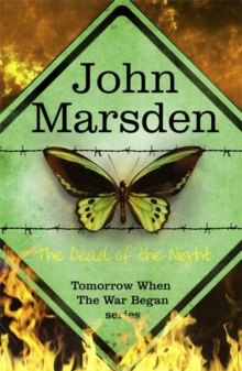 The Tomorrow Series: The Dead of the Night : Book 2, Paperback Book