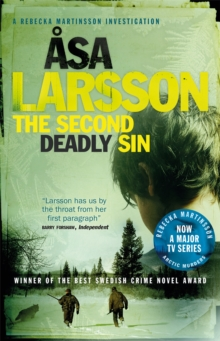 The Second Deadly Sin : Rebecka Martinsson: Arctic Murders - Now a Major TV Series, Paperback / softback Book