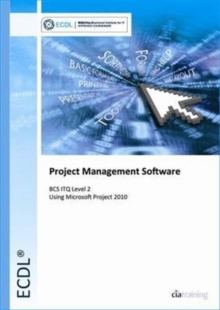 Ecdl Project Planning Using Microsoft Project 2010 (Bcs Itq Level 2), Spiral bound Book