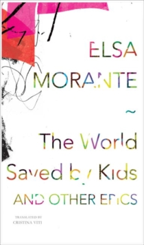The World Saved by Kids : And Other Epics, Hardback Book