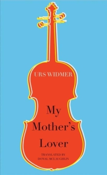 My Mother's Lover, Paperback Book