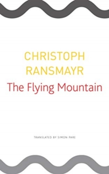 The Flying Mountain, Paperback / softback Book