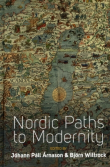 Nordic Paths to Modernity, Hardback Book