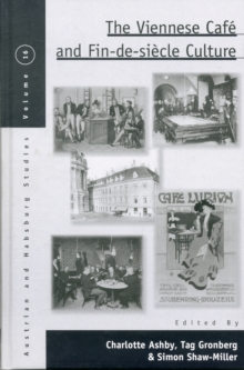 The Viennese Cafe and Fin-de-siecle Culture, Hardback Book