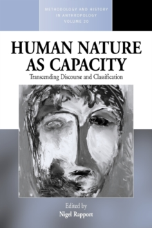 Human Nature as Capacity : Transcending Discourse and Classification, Paperback / softback Book