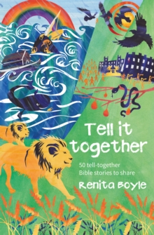 Tell It Together : 50 tell-together Bible stories to share, Paperback / softback Book