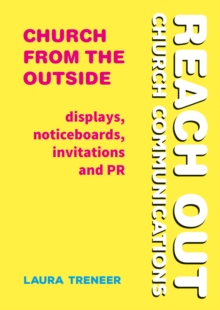 Church from the Outside : Displays, Noticeboards, Invitations and PR, Paperback Book