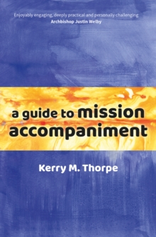 A Guide to Mission Accompaniment, Paperback / softback Book