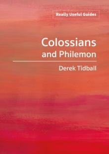 Really Useful Guides: Colossians and Philemon, Paperback / softback Book
