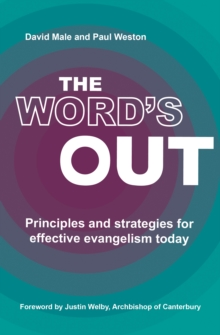 The Word's Out : Principles and strategies for effective evangelism today, Paperback / softback Book