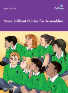 More Brilliant Stories for Assemblies, PDF eBook