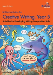 Brilliant Activities for Creative Writing, Year 5 : Activities for Developing Writing Composition Skills, Paperback Book