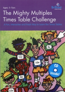 The Mighty Multiples Times Table Challenge : A Fun, Interactive and Fresh Way to Learn the Times Tables, Mixed media product Book