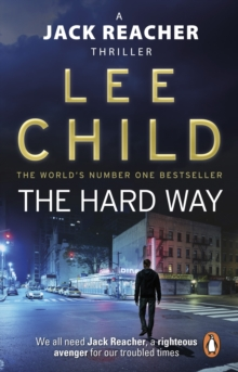 The Hard Way : (Jack Reacher 10), Paperback Book
