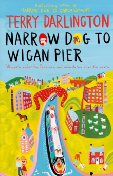 Narrow Dog to Wigan Pier, Paperback Book