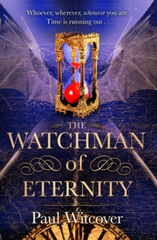 The Watchman of Eternity, Paperback Book