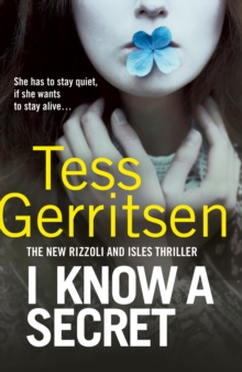 I Know a Secret : (Rizzoli & Isles 12), Paperback / softback Book