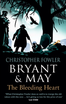 Bryant & May - The Bleeding Heart : (Bryant & May Book 11), Paperback / softback Book