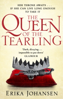 The Queen Of The Tearling : (The Tearling Trilogy 1), Paperback Book