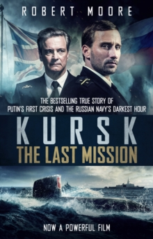 Kursk : Film tie-in, Paperback / softback Book