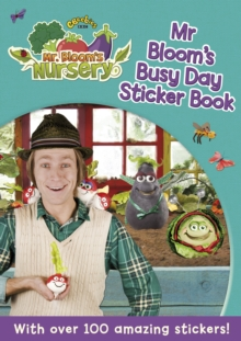 Mr Bloom's Nursery: Mr Bloom's Busy Day Sticker Book, Paperback Book