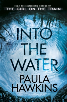 Into the Water : The Number One Bestseller, Hardback Book