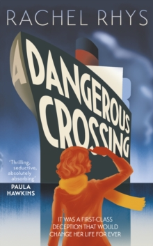 Dangerous Crossing : The captivating Richard & Judy Book Club 2017 page-turner, Hardback Book