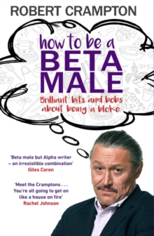 How to be a Beta Male, Hardback Book