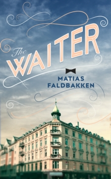 The Waiter, Hardback Book