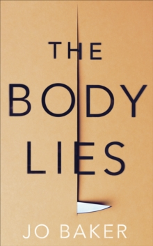 The Body Lies, Hardback Book