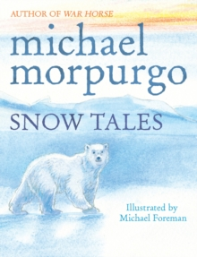 Snow Tales (Rainbow Bear and Little Albatross), Paperback / softback Book