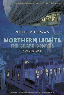 Northern Lights - The Graphic Novel Volume 1, Paperback / softback Book