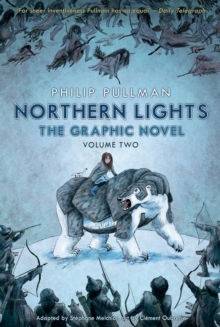Northern Lights - The Graphic Novel Volume 2, Paperback / softback Book