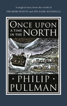Once Upon a Time in the North, Hardback Book