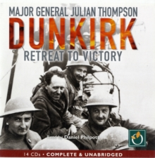 Dunkirk : Retreat to Victory, MP3 eaudioBook