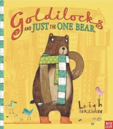Goldilocks and Just the One Bear, Paperback Book