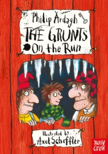 The Grunts on the Run, Hardback Book