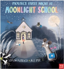 Mouse's First Night at Moonlight School, Paperback / softback Book