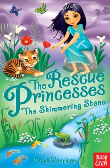 Rescue Princesses: The Shimmering Stone, Paperback Book
